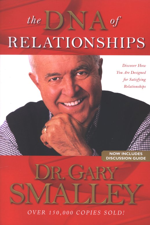 DNA of Relationships by Gary Smalley